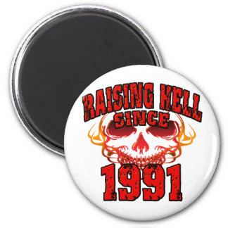 Raising Hell since 1991.png 2 Inch Round Magnet