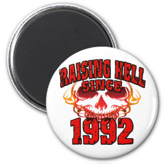 Raising Hell since 1992.png 2 Inch Round Magnet