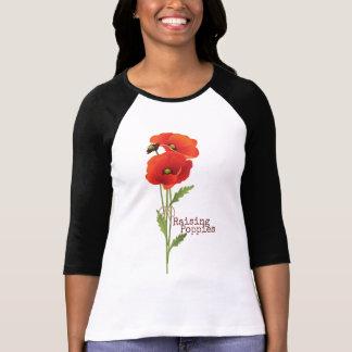 Raising Poppies T-Shirt