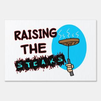 Raising The Steaks Yard Sign
