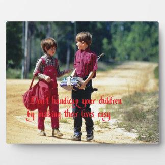 Raising your kids display plaque