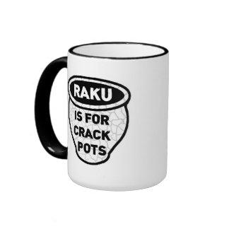 Raku is for Crack Pots Potters Mug