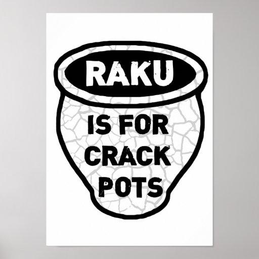 Raku is for Crack Pots Potters Posters