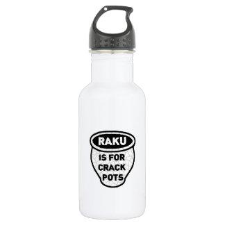 Raku is for Crack Pots Potters Water Bottle