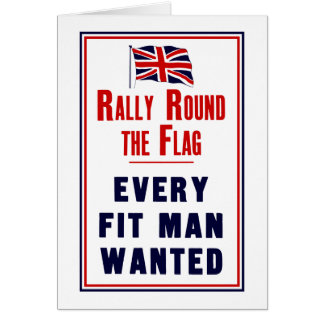 Rally Round The Flag ~ Every Fit Man Wanted Card