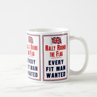 Rally Round The Flag ~ Every Fit Man Wanted Coffee Mug
