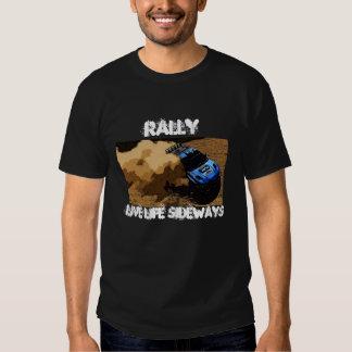 Rally-Slide, Rally, Live life sideways Tees