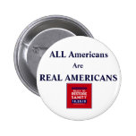 Rally Square, ALL Americans Are REAL AMERICANS Pinback Button