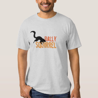 Rally Squirrel T Shirt