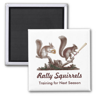 Rally Squirrels Training for Next Season Funny 2 Inch Square Magnet