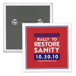 Rally to Restore Sanity Button! 2 Inch Square Button