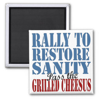 Rally To Restore Sanity Grilled Cheesus 2 Inch Square Magnet