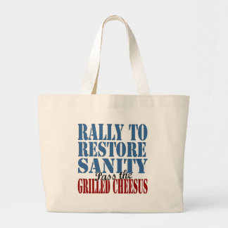 Rally To Restore Sanity Grilled Cheesus Canvas Bags
