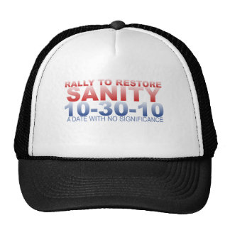 RALLY TO RESTORE SANITY TRUCKER HAT