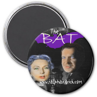 Ralph and Rick resent  THE BAT magnet (round)