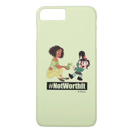 Ralph Breaks the Internet | Tiana - #NotWorthIt iPhone 8 Plus/7 Plus Case
