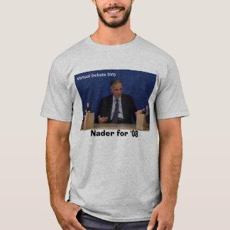 Ralph, Nader for '08 T-Shirt