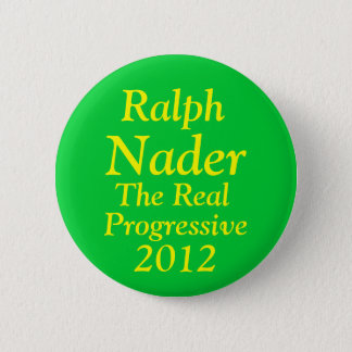 Ralph Nader for President 2012 Pinback Button