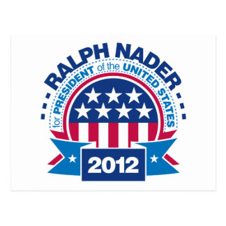 Ralph Nader for President 2012 Postcard