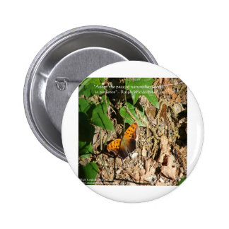 """Ralph W Emerson """"Pace Of Nature"""" Wisdom Quote Gift Buttons"""