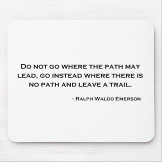 Ralph Waldo Emerson Innovation Quote Mouse Pad