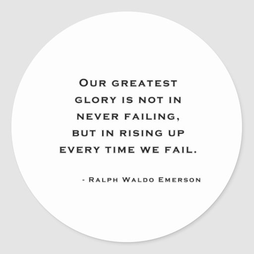Ralph Waldo Emerson - Motivation Quote Round Stickers