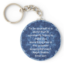 Ralph Waldo Emerson QUOTATION  inspirational Keychain