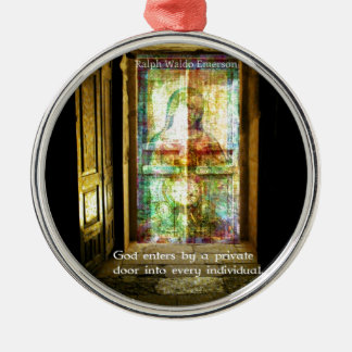 Ralph Waldo Emerson quote about GOD Metal Ornament