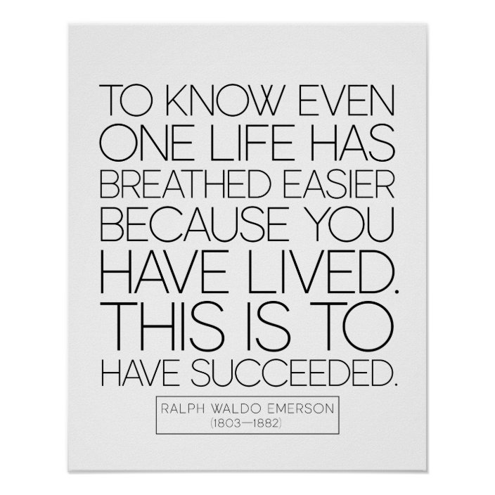 Ralph Waldo Emerson Quote On Life And Success Poster Zazzle Com