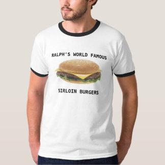 Ralph's World Famous Sirloin Burgers T-Shirt