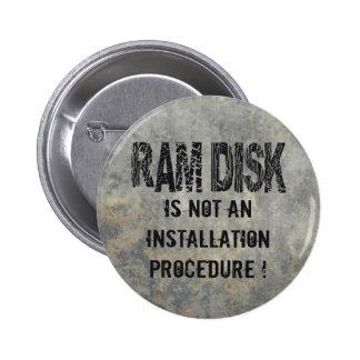 Ram Disk Button