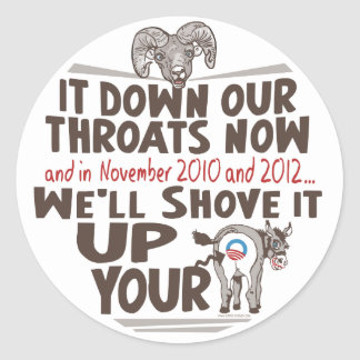 Ram Health Care Reform down our Throats Now Classic Round Sticker
