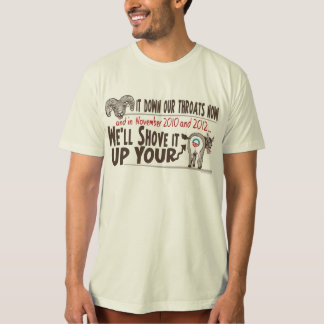 Ram Health Care Reform down our Throats Now T-Shirt