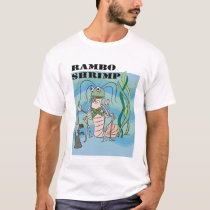rambo shrimp T-Shirt