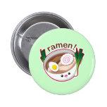 Ramen! Pinback Buttons