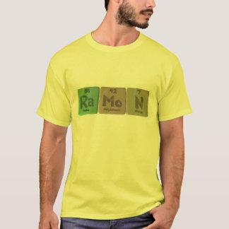 Ramon as Radium Molybdenum Sodium T-Shirt