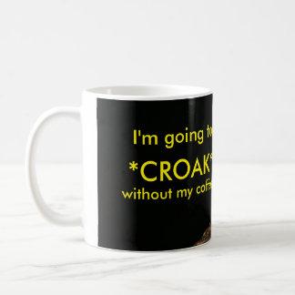 ¡Rana china voy a croar sin mi café! Taza Clásica