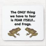 Ranas 3 del miedo sí mismo alfombrillas de raton