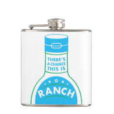 Ranch Dressing Lovers Funny Flask at Zazzle