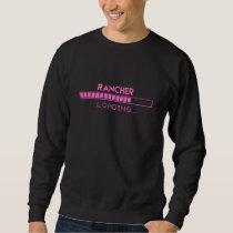 Rancher Loading Sweatshirt