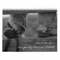 Ranching 2010 Calendar Images by Patricia Is...