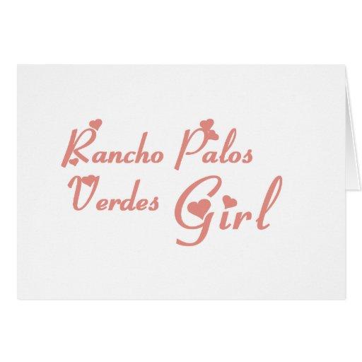 Rancho Palos Verdes Girl tee shirts Cards