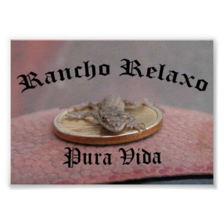 Rancho Relaxo… Pura Vida Poster