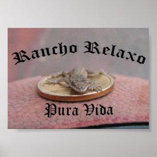 Rancho Relaxo... Pura Vida Posters