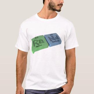 Rand as Ra Radium and Nd Neodymium T-Shirt