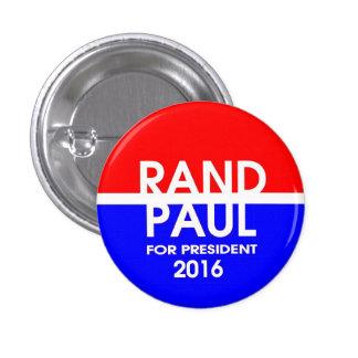 Rand Paul para el presidente 2016 Pin Redondo De 1 Pulgada
