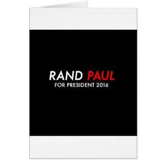 Rand Paul para el presidente 2016 Tarjeta De Felicitación