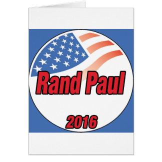 Rand Paul para el presidente en 2016 Tarjeta De Felicitación