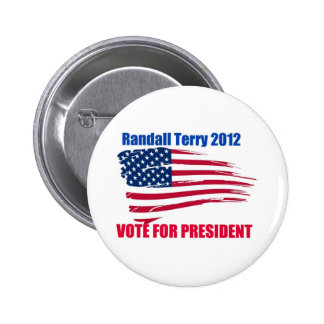 Randall Terry For President Pinback Button