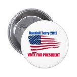 Randall Terry para el presidente Pin